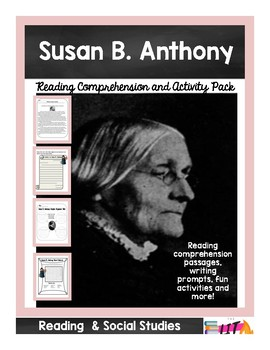 Susan B. Anthony Nonfiction Reading Comprehension and Questions