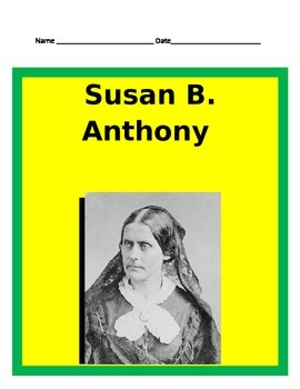Susan B. Anthony Study Guide- 3rd Grade Social Studies