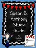 Susan B. Anthony Study Guide