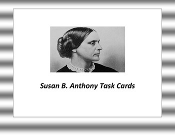 Susan B. Anthony Task Cards