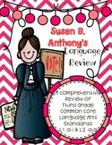 Susan B. Anthony's Language Review {Common Core Language Arts Practice}