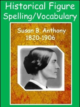 Susan B.Anthony Spelling/Vocab GPS Social Studies Historical Figure