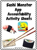 Sushi Monster App FREE Accountability Activity Sheets