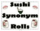 Sushi Synonym Rolls Synonym Activity, Center, and Display with QR Codes
