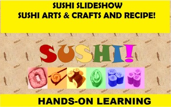 Sushi for All Ages! Fun Introduction and Activities for FACS, Japanese, Craft