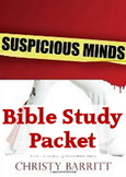 Bible Study: Suspicious Minds