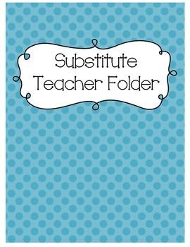 Substitute Teacher Folder {Teal/Blue Polka Dot}