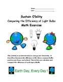 Sustain O'bility: Comparing the Efficiency of Light Bulbs