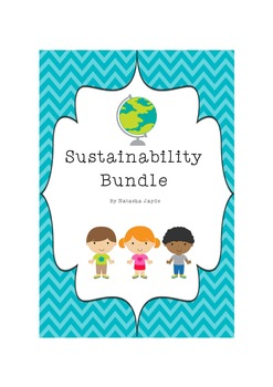 Sustainability Bundle for Grades 1-3