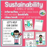 Sustainability Bunch of Books! Interactive Book, Class Book, Booklet