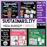 Sustainability MEGA Bundle Sustainable Choices for Young Students!