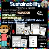Sustainability: Renewable & Nonrenewable Resources : Conserve & Protect :