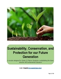 SustainabilityConservationand Protection for our Future Ge