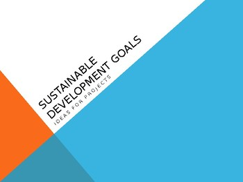 Sustainable Development Goals-Ideas for Projects