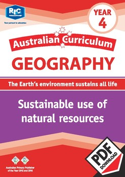 Australian Curriculum Geography: Sustainable use of natural resources – Year 4