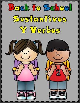 Sustantivos y Verbos:  Back to School