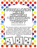 Sutracting Mixed Numbers with Borrowing Classroom Activity