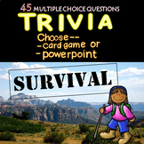 Suvival Trivia Game - (Hunger Games, Lord of the Flies, Robinson Crusoe,  etc.)