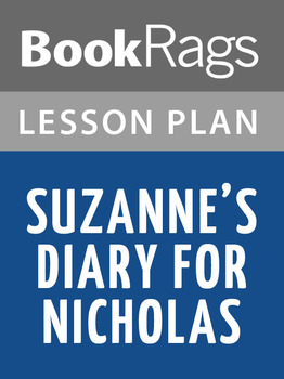 Suzanne's Diary for Nicholas Lesson Plans