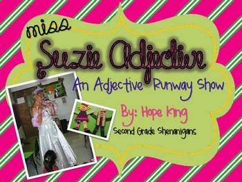 Suzie Adjective: An Adjective Runway Show
