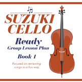 Suzuki Cello Group Lesson Plan