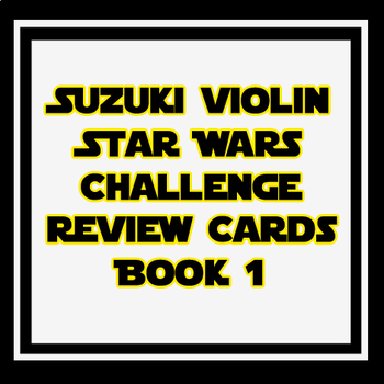 Suzuki Violin Book 1 Review Cards with Star Wars Theme