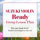 Suzuki Violin & Cello Lesson Plan: Practice Two Concepts i