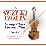 Suzuki Violin Group Class Lesson Plan (Book 1)