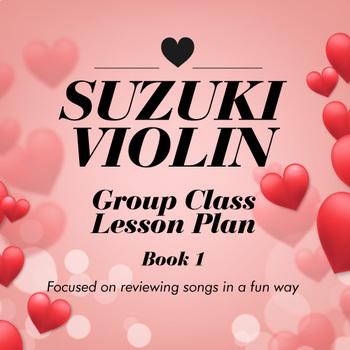 Suzuki Violin Group Lesson Plan