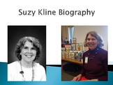 Suzy Kline Biography PowerPoint