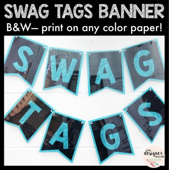 Swag Tags B&W Banner