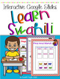 Swahili Interactive Google Slides: Numbers, family, colors