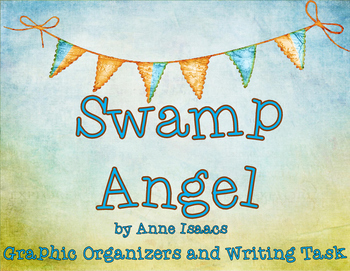 Swamp Angel Tall Tale Text-Based Graphic Organizers and Writing Task