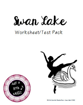 Swan Lake Worksheet and Test Pack