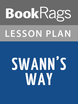 Swann's Way Lesson Plans