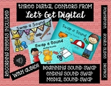 Swap a Sound - THREE INTERACTIVE DIGITAL TASK CARD CENTERS