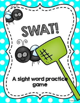 Swat! A Sight Word Practice Game (Editable)