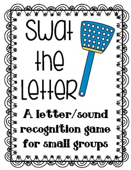 Swat The Letter: A letter/sound game