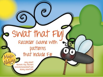 Swat that Fly! A Music Reading Game for the Recorder: patterns that contain F#