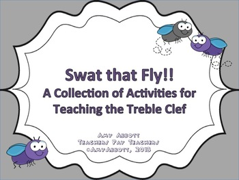 Swat that Fly! Activities for Teaching the Treble Clef