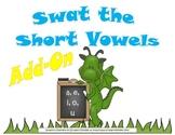 Swat the Short Vowels Bulletin Board/Literacy Center Add-on