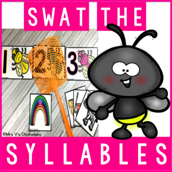 Swat the Syllable: Hands on Center Activity