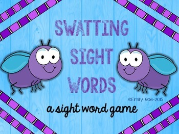 Swatting Sight Words (A Sight Word Game)