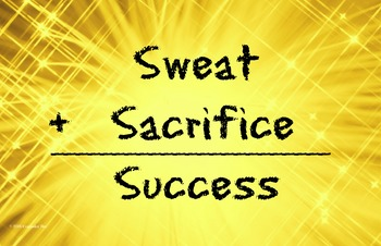 Sweat Sacrifice Success 11 x 17 Poster Classroom Management PBIS Character Ed