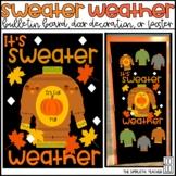 Sweater Weather Fall Bulletin Board, Door Decor, or Poster