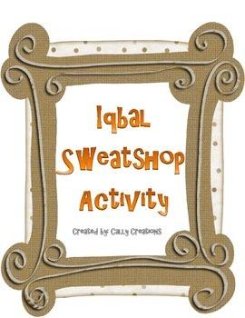 Iqbal Sweatshop Activity