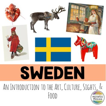 Sweden: An Introduction to the Art, Culture, Sights, and Food