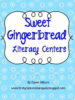 Sweet Gingerbread Literacy Centers