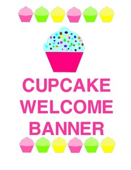 Sweeet! Cupcake Welcome Banner! (back to school banner)