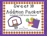 Sweet 16 Addition Math Packet